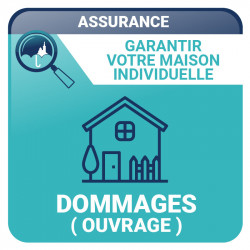 Assurance Dommages Ouvrage - Dommages Ouvrage